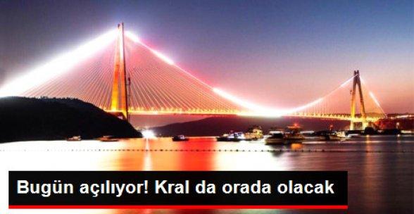 Yavuz Sultan Selim Köprüsü Açılışına Bahreyn Kralı da Katılacak