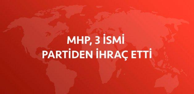 3 Kişilik Kurultay Çağrı Heyeti, MHP'den İhraç Edildi