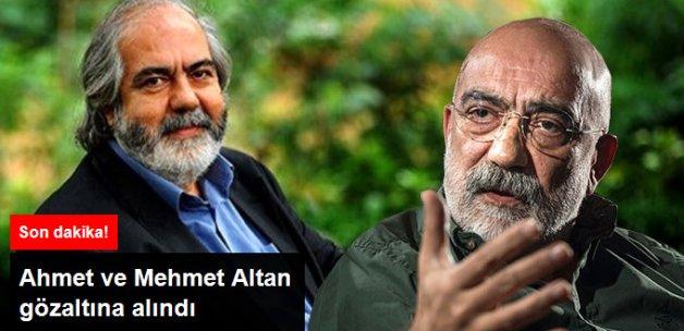 Ahmet Altan ve Mehmet Altan Gözaltında