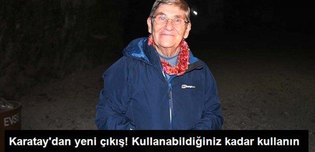Canan Karatay'dan Kaya Tuzu Çıkışı: Tüketebildiğiniz Kadar Tüketin!