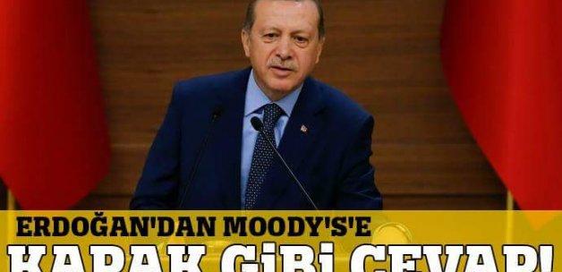 Cumhurbaşkanı Erdoğan'dan Moody's'e kapak!