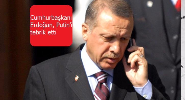Cumhurbaşkanı Erdoğan, Putin'i tebrik etti