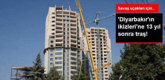 Diyarbakır'ın İkiz Kuleleri, Savaş Uçakları İçin Tıraşlanıyor