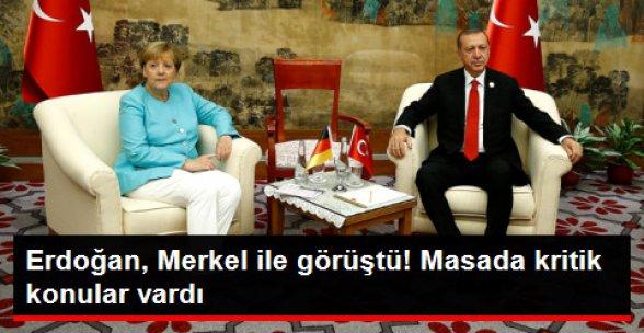 Erdoğan, Merkel ile Görüştü! Masada Önemli Konular Vardı