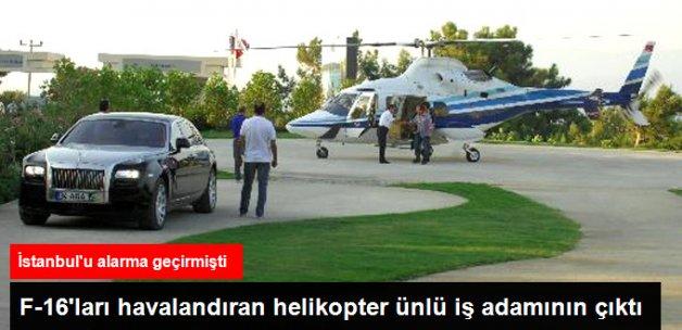 F-16'ları Harekete Geçiren Helikopter Ali Ağaoğlu'nun Çıktı