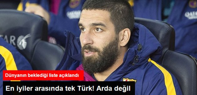 FIFA 2017'nin En İyiler Listesinde Tek Türk Futbolcu Yer Aldı