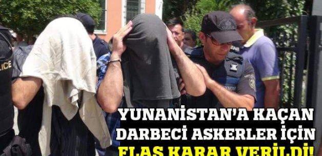 Flaş iddia! Yunanistan'a kaçan darbeci askerlerin sığınma talebi reddedildi
