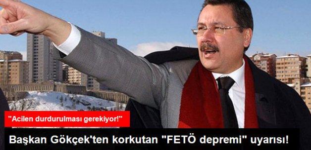 Gökçek: FETÖ İstanbul'da Suni Deprem Yapacak!