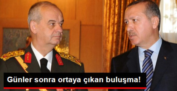 Günler Sonra Ortaya Çıktı! Erdoğan ve Başbuğ 2 Saat Görüşmüş
