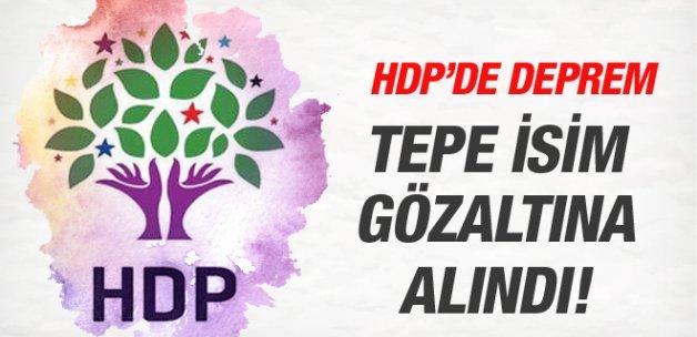 HDP'de deprem! Tepe isim gözaltına alındı