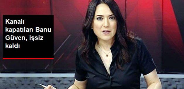 İMC TV Kapatıldı, Banu Güven İşsiz Kaldı