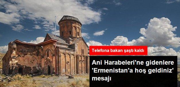 Kars'taki Ani Harabelerini Gezmeye Gidenlere 'Ermenistan'a Hoş Geldiniz' Mesajı
