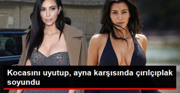 Kim Kardashian, Ayna Karşısında Çırılçıplak Soyundu