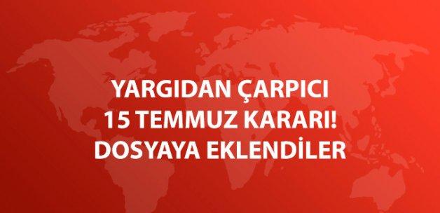 Kumpas Soruşturması Dosyaları, 15 Temmuz Darbe Girişimi Ana Dosyasına Eklendi
