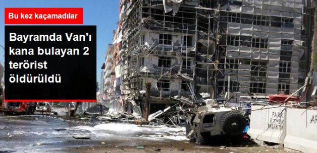 Kurban Bayramı'nda Van'ı Kana Bulayan 2 Terörist Öldürüldü