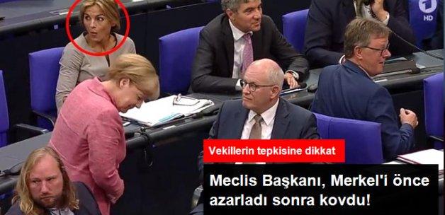 Meclis Başkanı, Başbakan Merkel'i Azarlayıp Arka Sıralara Gönderdi
