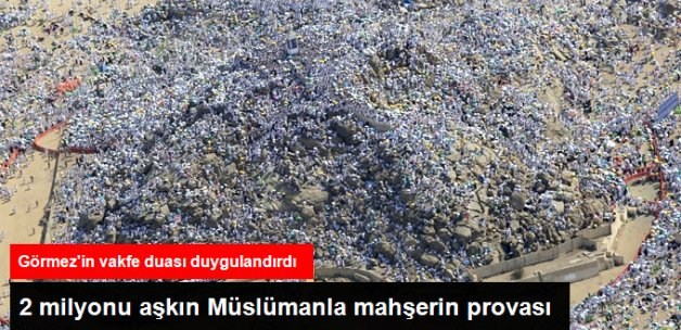 Milyonlarca Müslüman, Arafat Vakfesi'nde