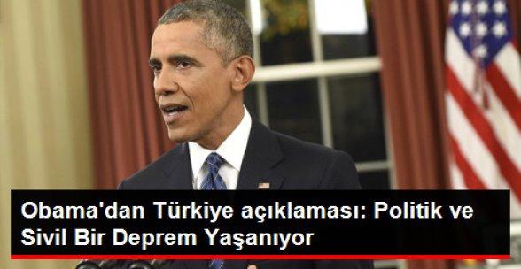 Obama'dan Türkiye Açıklaması: Siyasi ve Sivil Bir Deprem Yaşanıyor