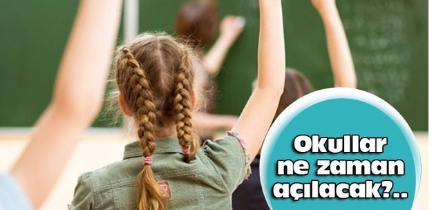 Okullar ne zaman açılacak? MEB'den son açıklama geldi..