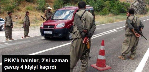 PKK'lı Hainler, Hakkari'de 2'si Uzman Çavuş 4 Kişiyi Kaçırdı