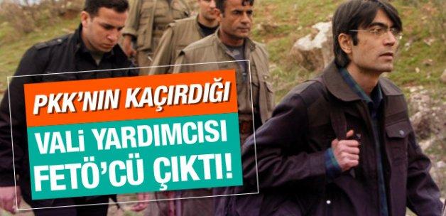 PKK'nın kaçırdığı Vali Yardımcısı FETÖ'cü çıktı!