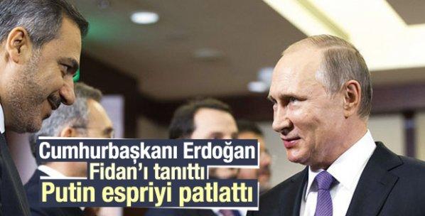 Putin'den Erdoğan'a Hakan fidan esprisi