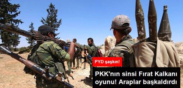 PYD'ye Fırat Kalkanı Şoku! Araplar Başkaldırdı: Türkiye İle Savaşmayız