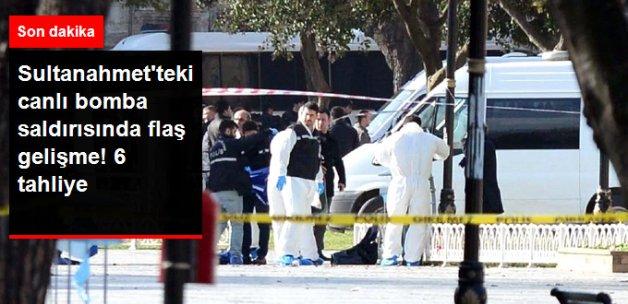 Sultanahmet'teki Canlı Bomba Saldırısıyla İlgili Tutuklanan 6 Kişiye Tahliye