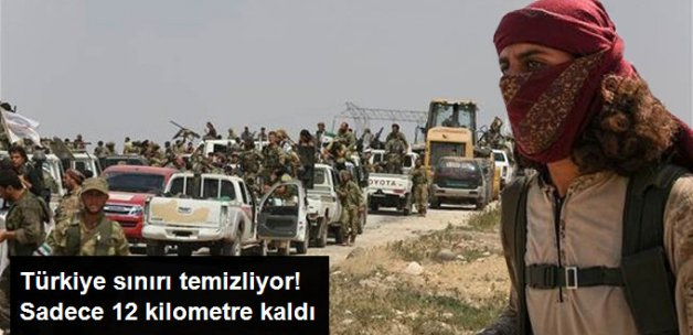 Suriye'de Azez-Cerablus Hattında Birleşme Yakın! Son 12 Km. Kaldı