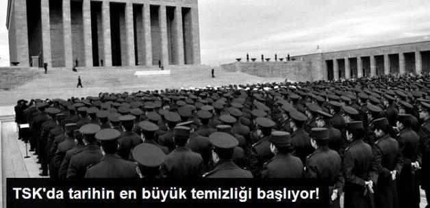 TSK'da Tarihin En Büyük Temizliğine Hazırlanılıyor! Şüphelenilenler Mercek Altında