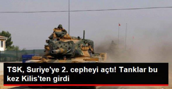 TSK, İkinci Cepheyi Açtı! Tanklar, Elbeyli'den de Suriye'ye Girdi