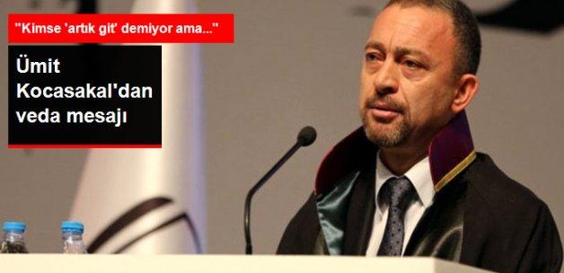 Ümit Kocasakal Yeni Baro Seçimlerinde Aday Olmayacak