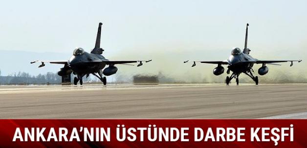 15 Temmuz öncesi Ankara semalarında darbe keşfi