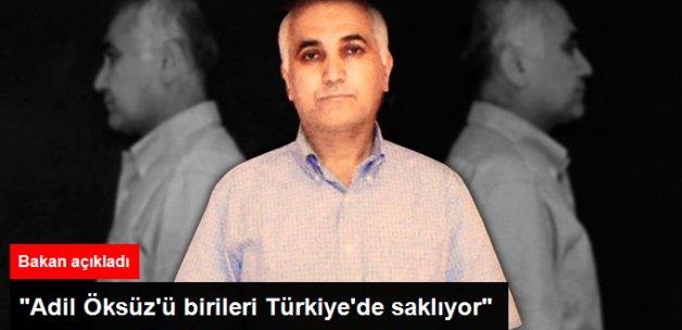 Adalet Bakanı Bozdağ: Adil Öksüz'ü Türkiye'de Saklıyorlar