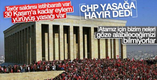 Ankara'daki yasak kararına CHP'den tepki