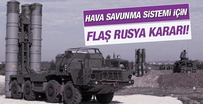 Ankara'dan hava savunma sistemi için flaş Rusya kararı!