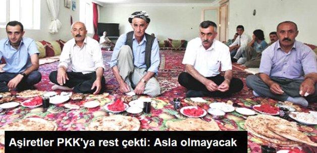 Aşiretlerden PKK'ya Rest: Öyle Bir Şey Asla Olmayacak