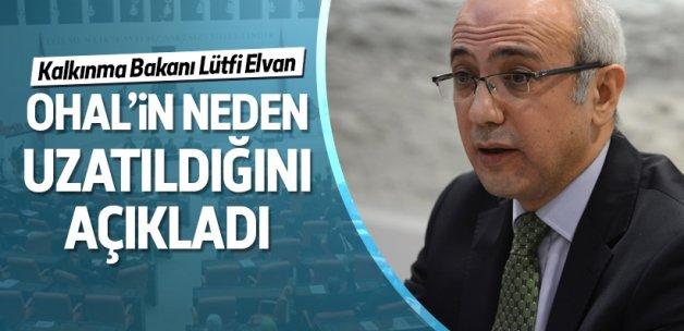 Bakan Elvan OHAL'in neden uzatıldığını açıkladı