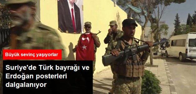 Dabık'ta Sokaklara Türk Bayrağı ve Erdoğan Posteri