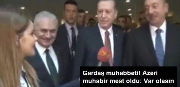 Erdoğan ve Aliyev'in Samimi Sohbeti, Azeri Muhabiri Mest Etti: Var Olasın