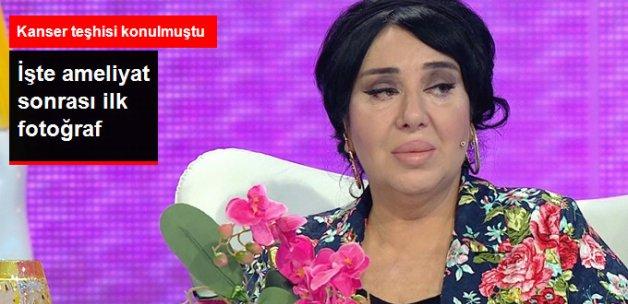 Nur Yerlitaş'ın Ameliyat Sonrası Fotoğrafı Paylaşıldı