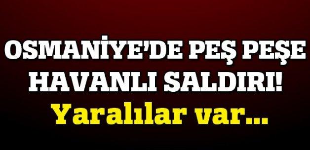 Osmaniye'de 2 mahalleye havan mermisi atıldı, yaralılar var