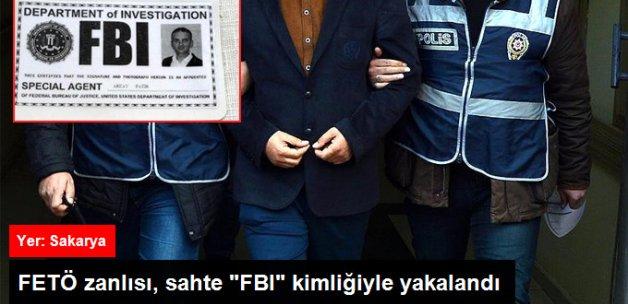 """Sakarya'da FETÖ Zanlısı Sahte """"FBI"""" Kimliğiyle Yakalandı"""