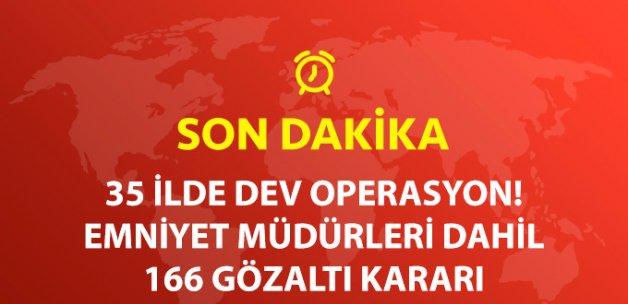 Son Dakika! 35 İlde Bylock Operasyonu; 166 Gözaltı Kararı