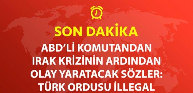 Son Dakika! Amerikalı Yarbay: Irak'taki Türk Askeri İllegaldir