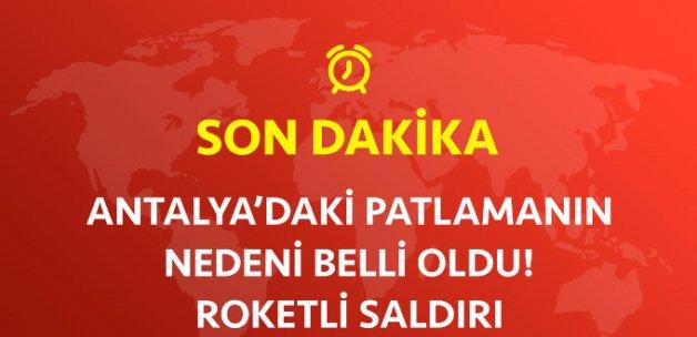 Son Dakika! Antalya'da Roketli Saldırı!
