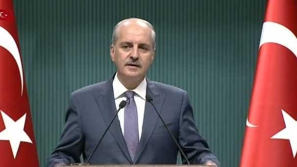 Son dakika: Hükümet Sözcüsü Numan Kurtulmuş: OHAL 3 ay uzatıldı