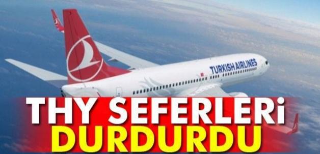 THY, SEFERLERİ DURDURDU!