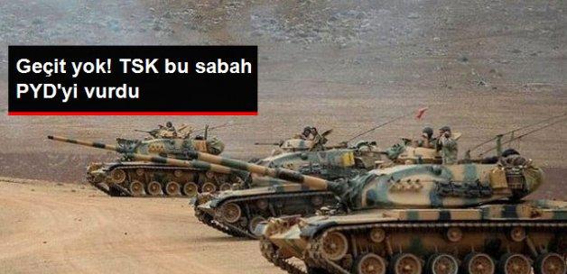 TSK, PYD'yi Karadan 70 Atışla Vurdu!