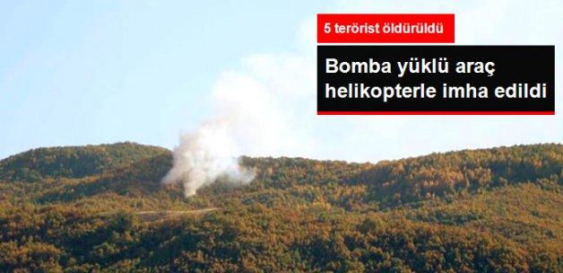 Tunceli'de Bomba Yüklü Araç Helikopterler İmha Edildi